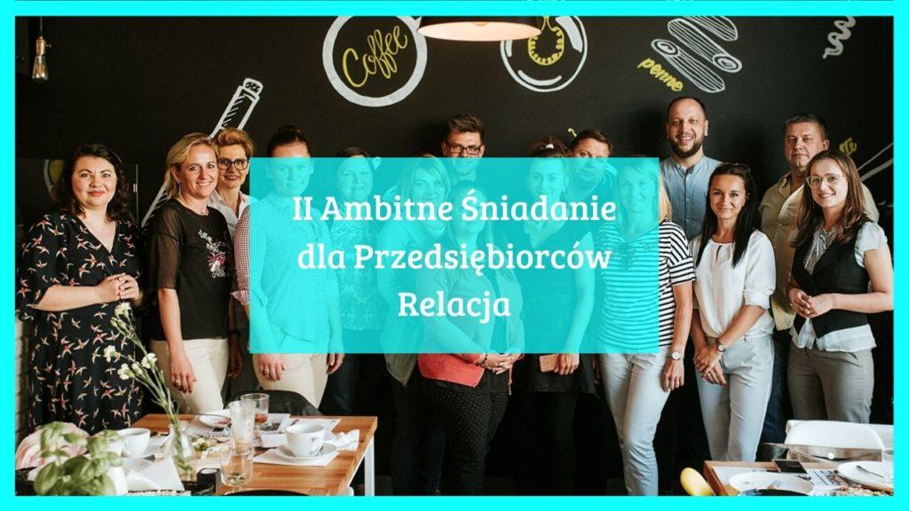 Relacja – II Śniadanie dla Przedsiębiorców w Radzyminie