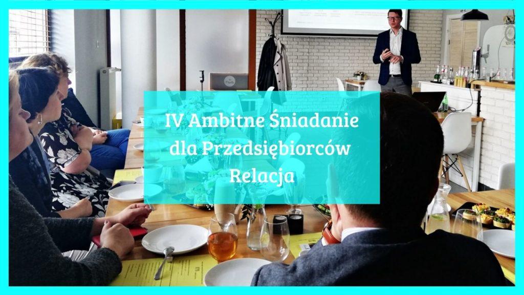 Relacja – IV Ambitne Śniadanie dla Przedsiębiorców w Radzyminie