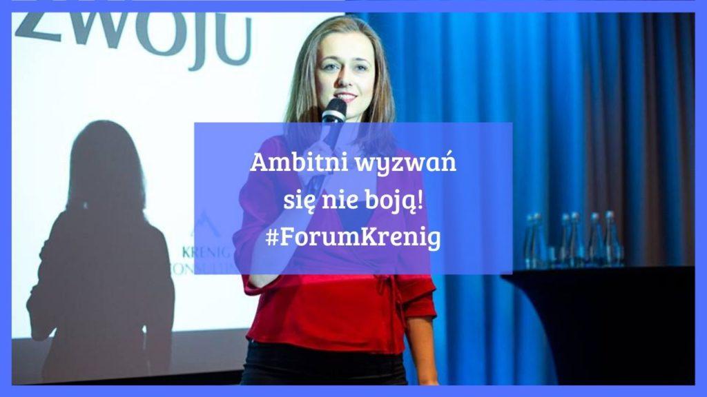 Ambitni wyzwań się nie boją! #ForumKrenig