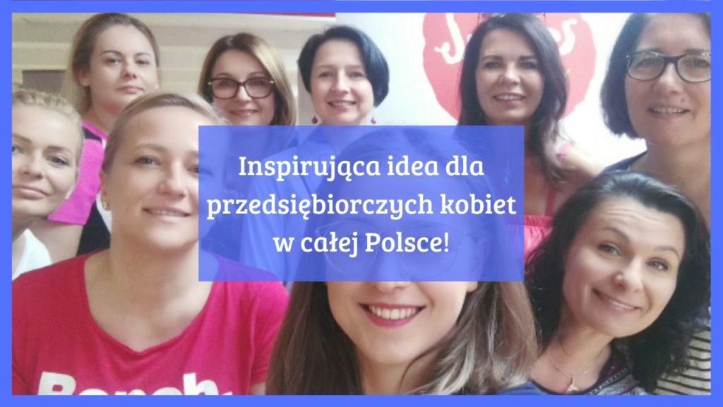 Inspirująca idea dla przedsiębiorczych kobiet w całej Polsce!