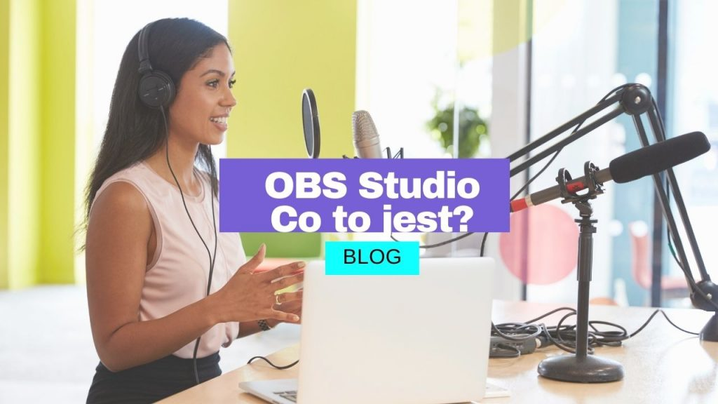 OBS studio – co to jest