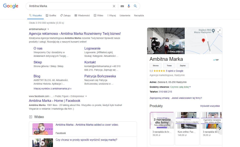 To zobaczysz jak wpiszesz w Google Ambitna Marka - nasza wizytówka w Google Moja Firma