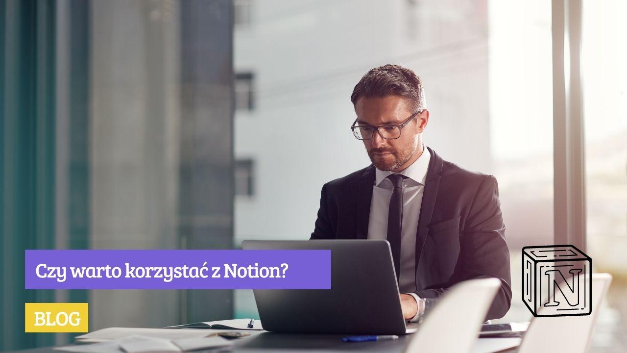 Aplikacja Notion - czy warto korzystać z Notion